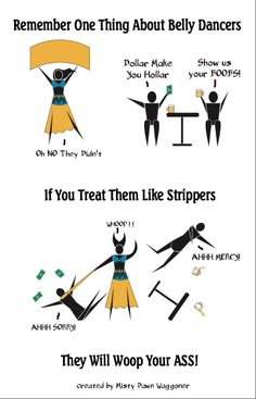 Belly dancers are not strippers.