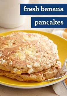Fresh Banana Pancakes – More over, boring pancakes. We pumped up the flavor with cinnamon, nutmeg and fresh banana. Plus, your family will never guess this breakfast delight is a smart choice, too.