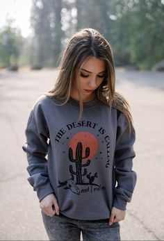 The Desert is Calling Sweatshirt – Ruby Rue Jewelry & Accessories Graphic Sweatshirt, Sweatshirts, Turquoise, Boutique, Sweaters, Be Perfect, Fall, Arrow, Bleach