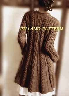 Cable Knit Coat Sweater PDF Knitting Pattern Aran knit coat pattern Digital Download pattern  in ENGLISH ONLY by PillandPattern on Etsy https://www.etsy.com/listing/182290734/cable-knit-coat-sweater-pdf-knitting