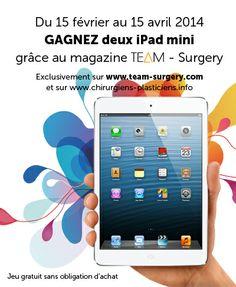 Tentez de gagner 2 iPad mini grâce au magazine TEAM - Surgery directement sur http://ow.ly/tEAS1