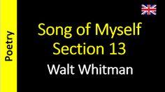Poetry in English - Sanderlei Silveira: Walt Whitman - Song of Myself – Section 13