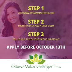 The www.ottawamakeoverproject.com will award a life #makeover - valued at over $30,000. Services including #dentistry, #cosmetic surgery, #fitness and #nutrition support, #financial #planning, #life #coaching, and #spa services are donated by a network of 6 local #professionals to help one #Ottawa resident begin a journey towards realizing their inner beauty by embracing better health, improved self-esteem and a clearer plan for their future.