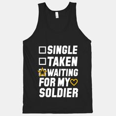 Single Taken Waiting For My Soldier