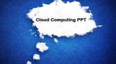 Cloud computing PPT presentation templates are designed with a thought in mind