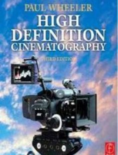 High Definition Cinematography (3rd edition) - Free eBook Online