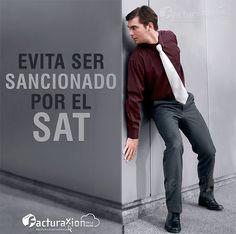 Evita ser sancionado por el SAT.