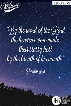From Genesis to Revelation, the Bible declares God created the universe & everything in it. #InTheWordWednesday