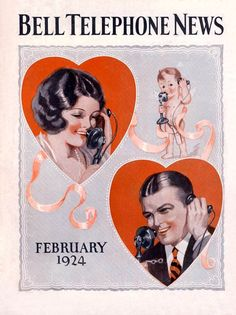 Bell Telephone News, ca February, 1924 The telephone, technology's gift to lovers on Valentine's Day. Two hearts, and a cupid listening in on the party line. Artist: Source: Photographer PopKulture Restoration by: magscanner