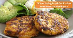 Looking for some delicious clean eating breakfast ideas? Give these 7 clean eating breakfast recipes a try. Your inner child will thank you!