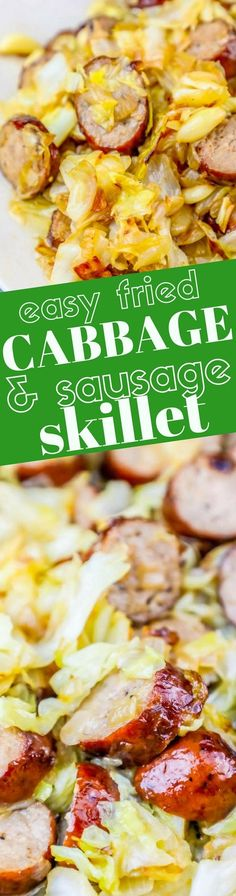 The Best Pan Fried Cabbage and Sausage Recipe - Sweet Cs Designs