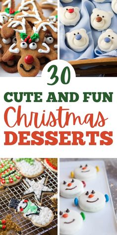 Make your Christmas desserts fun and yummy with these 30 cute recipes! Whether you want cookies, cupcakes, candy, or somthing else, you'll find it on this list.