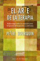 el arte de la terapia: reflexiones sobre la sanacion para terapeu tas principiantes y veteranos-peter bourquin-9788433025234