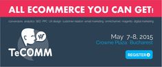 5 Presentations that You Should Attend at TeCOMM Bucharest 2015 Event Marketing, Digital Marketing, Bucharest, Ecommerce, Presentation, Social Media, Events, Social Networks, E Commerce