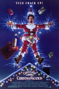 National Lampoon's Christmas Vacation  I have seen this movie at least 50 times. I don't even really like the movie but I loved watching my Grandma laugh everytime we watched it