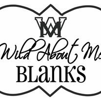 Wild About Me Wholesale Blanks