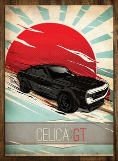 JAPAN VINTAGE CAR POSTER on Behance Toyota Celica, Jdm, Car Illustration, Japan Cars, Car Posters, Car Drawings, Automotive Art, Performance Cars, Sexy Cars