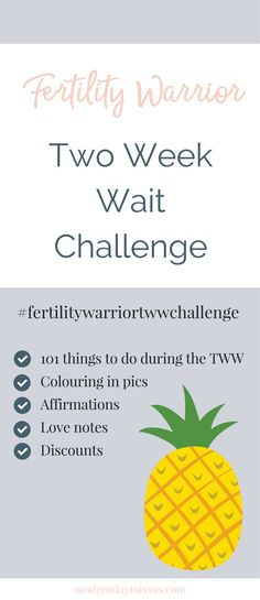 Is the two week wait driving you absolutely mad? Then join the fertility warrior TWW challenge! Heaps of fun and lots of freebies PLUS the bumper list of 101 things to do during the TWW! Click to sign up! P.S. It's FREE.