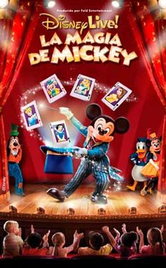 Después de los éxitos en 2009 y 2011 en A Coruña, vuelve Disney Live! con un nuevo espectáculo: La Magia de Mickey.