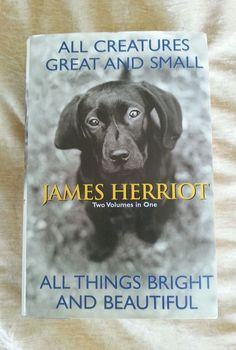 All Creatures Great & Small + Things Bright & Beautiful James Herriot HCDJ in Books | eBay