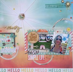Hello Simple Life - Scrapbook.com