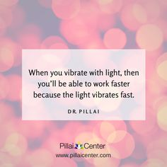 Dr Pillai #light #quote