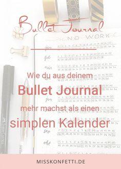 Wie du aus deinem Bullet Journal ein super Planungstool machst.