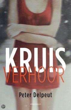 Kruisverhoor / Peter Delpeut