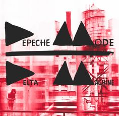 depeche mode delta machine. Ok....lots of good bass and drums though