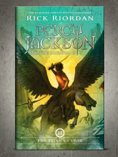 """The Titan's Curse"" (Percy Jackson and the Olympians #3) Author: Rick Riordan (2007) One of my all time favorite book series!"