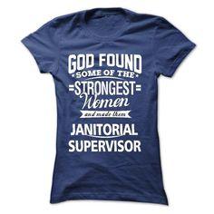 I am a Janitorial Supervisor - #homemade gift #sister gift. GET YOURS => https://www.sunfrog.com/LifeStyle/I-am-a-Janitorial-Supervisor-18511032-Guys.html?68278