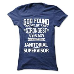 I am a Janitorial Supervisor - #homemade gift #sister gift. GET YOURS => https://www.sunfrog.com/LifeStyle/I-am-a-Janitorial-Supervisor-18511032-Guys.html?68278