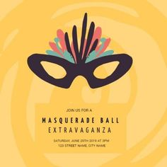 A creative template for an invitation template for a Masquerade ball. A bright yellow background with illustration of a mask for the ball. Halloween Masquerade, Masquerade Ball, Masquerade Invitations, Party Invitations, Quote Template, Street Names, Party Flyer, Yellow Background, Best Part Of Me