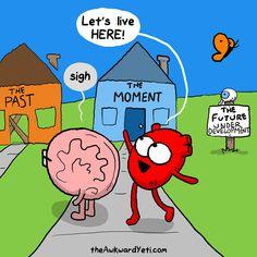 17 comics that illustrate the tricky relationship between your heart and brain.