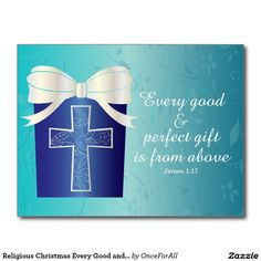 Religious Christmas Every Good and Perfect Gift Postcard. Something different from the usual red and green. Pretty shades of blue and teal, an elegant winter feel. Also available as a greeting card and flat card.