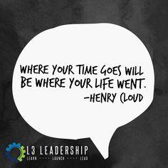 Where your time goes will be where your life went. Healthy Heart, Healthy Mind, Jesus Quotes, Me Quotes, Henry Cloud, Grace Alone, Word Of Faith, Spiritual Health, Smash Book
