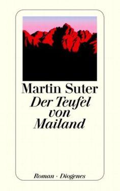 Martin Suter - Der Teufel von Mailand
