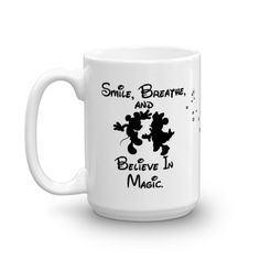Private: Disney Smile Breathe Believe In Magic Coffee Cup