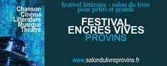 Festival encres vives. Du 5 au 6 avril 2014 à provins.