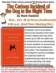 "On Monday, October 28, the Monday Book Clubs talked about ""The Curious Incident of the Dog in the Night-Time..."