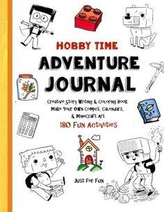 Hobby Time Adventure Journal - Creative Story Writing: Co... https://www.amazon.com/dp/1533101345/ref=cm_sw_r_pi_awdb_x_ldB7yb7RF6W5Y