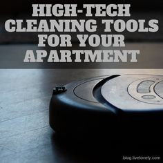 Save time and energy with these high-tech cleaning tools for your apartment!