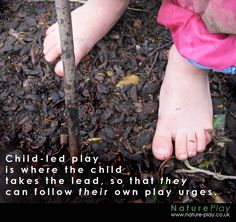 Nature Play poster to clarify just what 'child-led play' is.