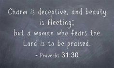 #Proverbs 31:30
