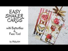 Easy Shaker Cards with Butterflies & Fuse Tool (MakaArt) Shaker Cards, Instagram Accounts, Butterflies, About Me Blog, Thankful, Scrapbook, Make It Yourself, Tools, Paper