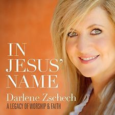 In Jesus' Name: A Legacy Of Worship & Faith - Darlene Zschech (2015, CD New)