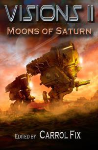Visions II: Moons of Saturn