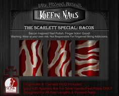 Koffin Nails - The Scarlett Special - Bacon - Slink Nail Applier HUD