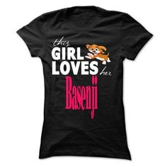This girl love her Basenji T Shirts, Hoodies, Sweatshirts. BUY NOW ==►…