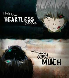 Heyyyy Kaneki isn't heartless, he's just twisted